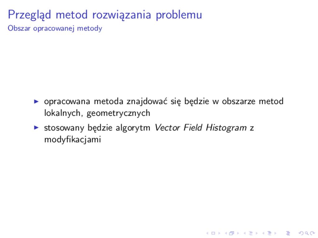 Przegląd metod rozwiązania problemu Obszar opra...