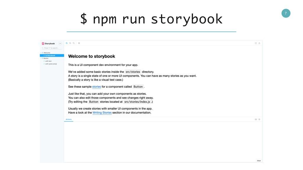 7 $ npm run storybook