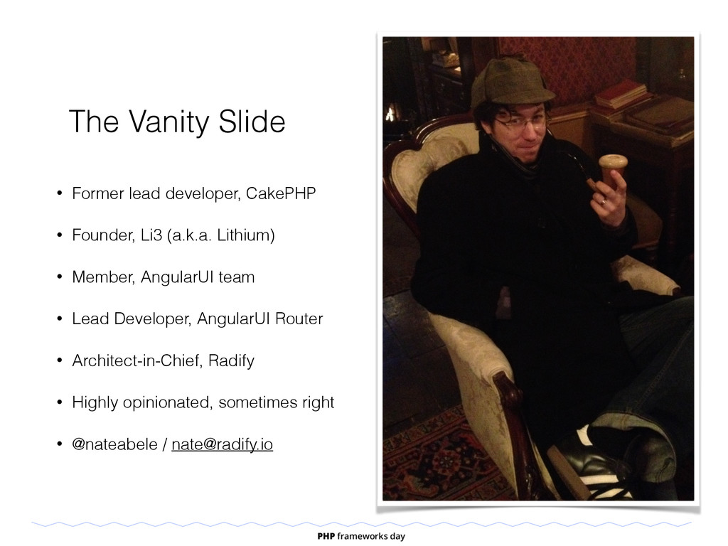 The Vanity Slide • Former lead developer, CakeP...
