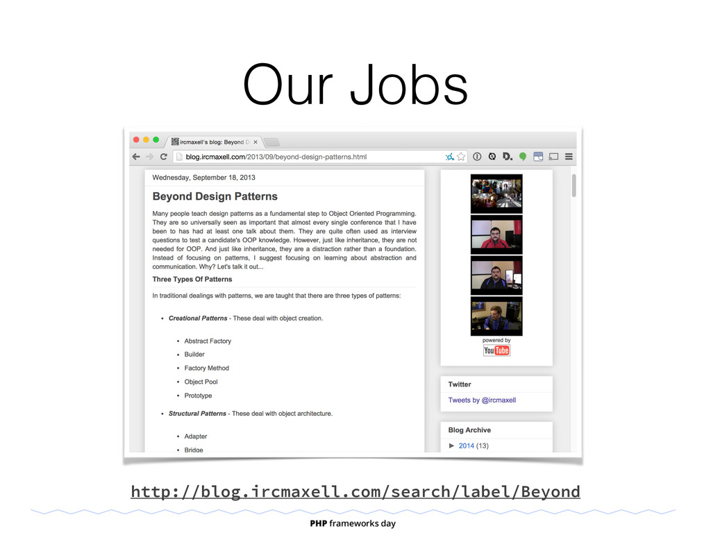 Our Jobs http://blog.ircmaxell.com/search/label...