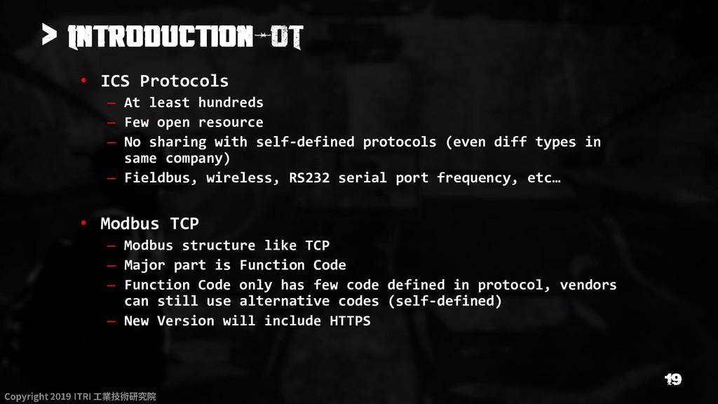 > • ICS Protocols – At least hundreds – Few ope...