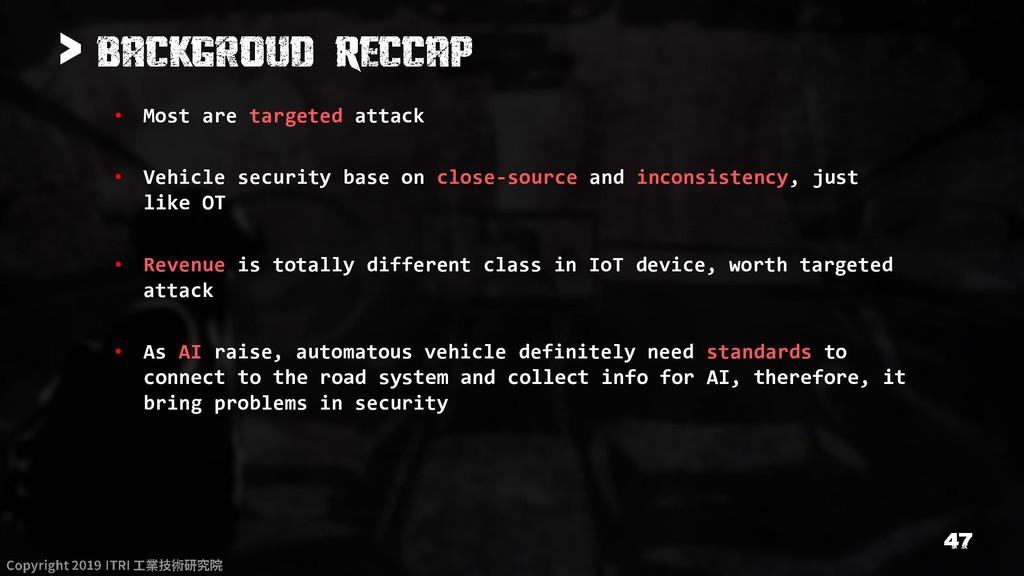> • Most are targeted attack • Vehicle security...
