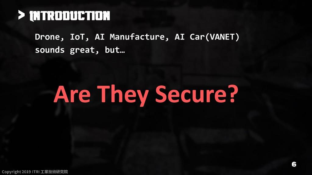 > Drone, IoT, AI Manufacture, AI Car(VANET) sou...