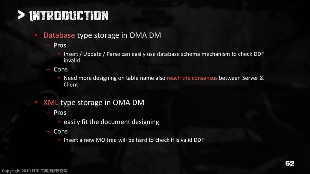 > • Database type storage in OMA DM – Pros • In...