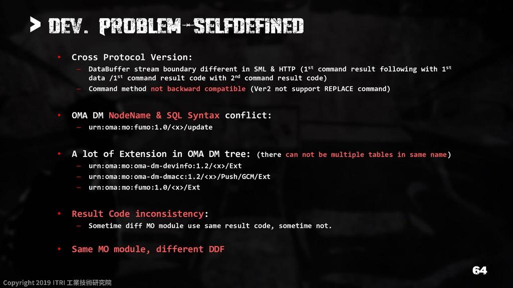 > • Cross Protocol Version: – DataBuffer stream...
