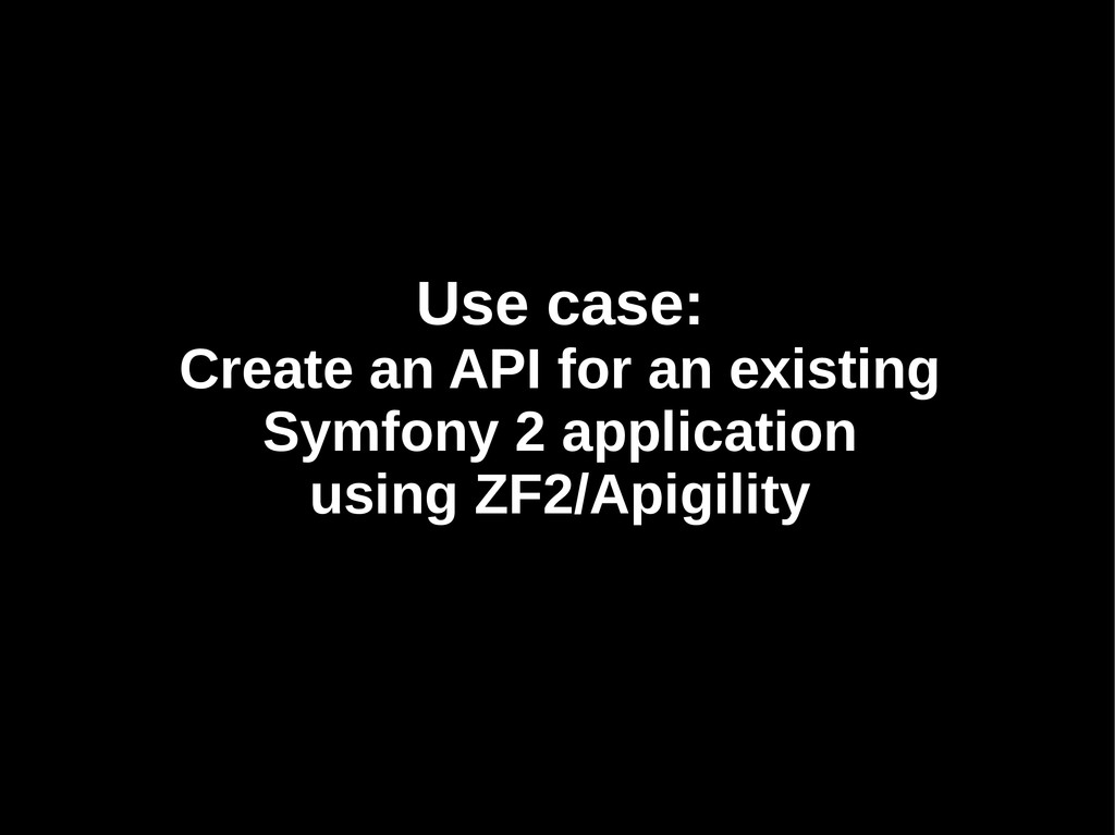 Use case: Use case: Create an API for an existi...