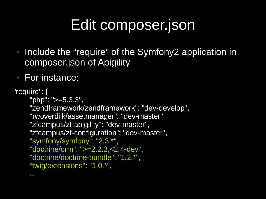 "Edit composer.json ● Include the ""require"" of t..."