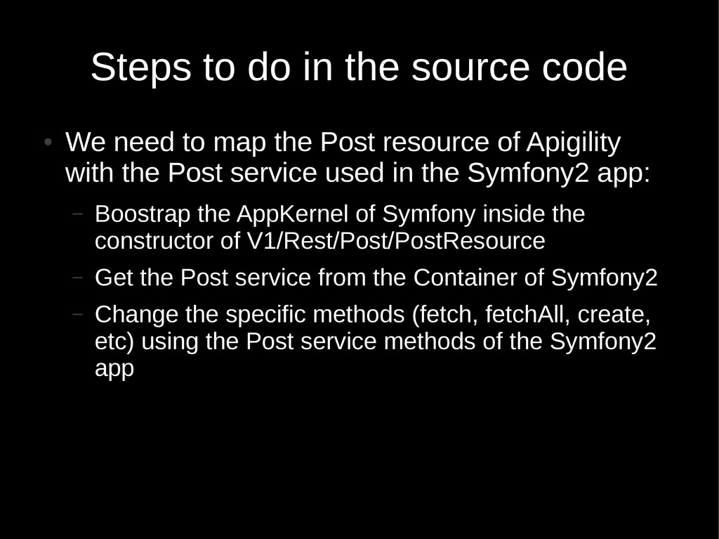 Steps to do in the source code ● We need to map...
