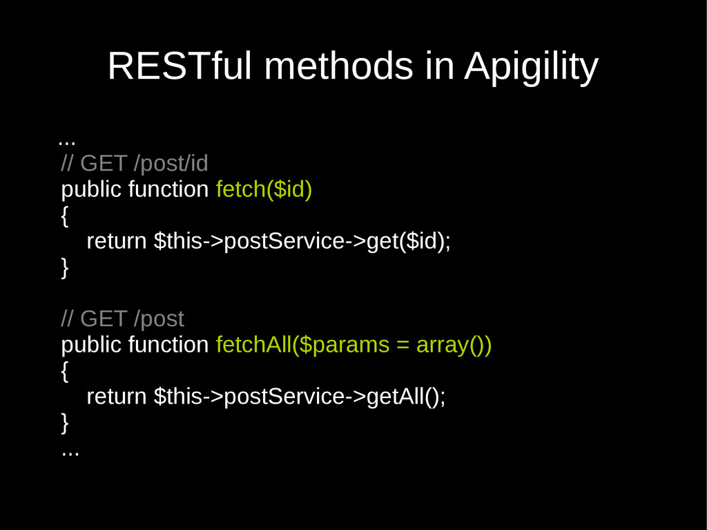RESTful methods in Apigility ... // GET /post/i...