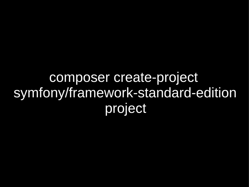 composer create-project symfony/framework-stand...