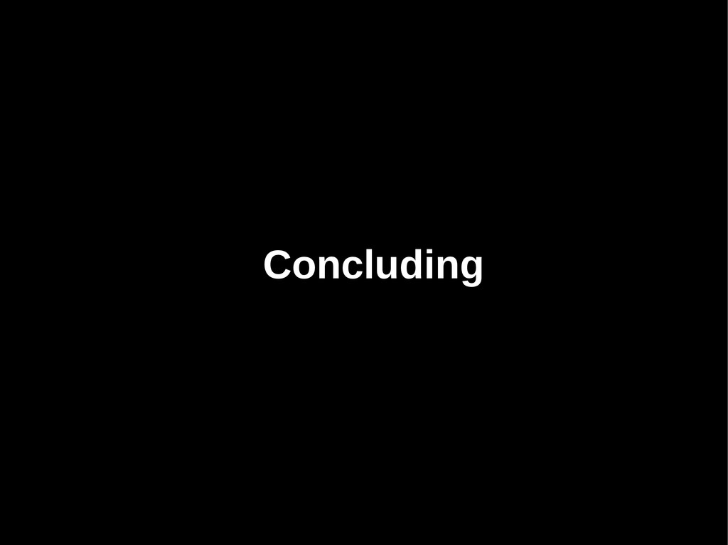 Concluding Concluding