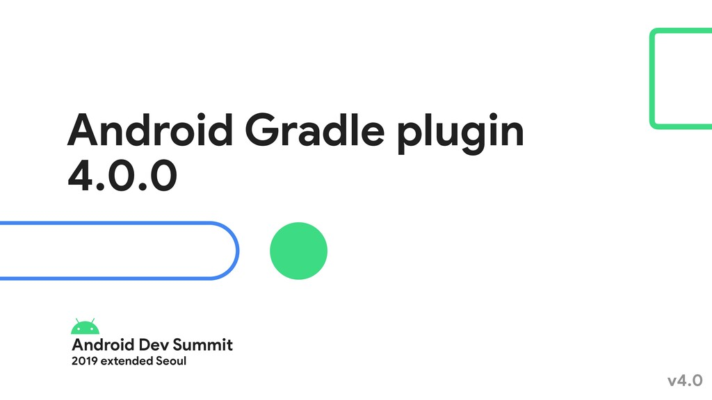 Android Dev Summit  2019 extended Seoul Android...