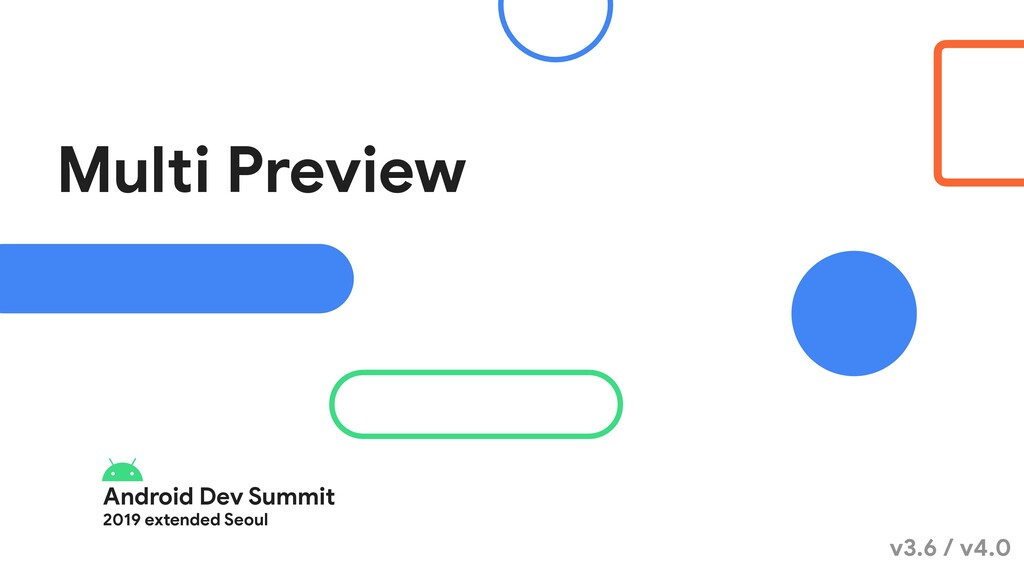 Android Dev Summit  2019 extended Seoul Multi P...