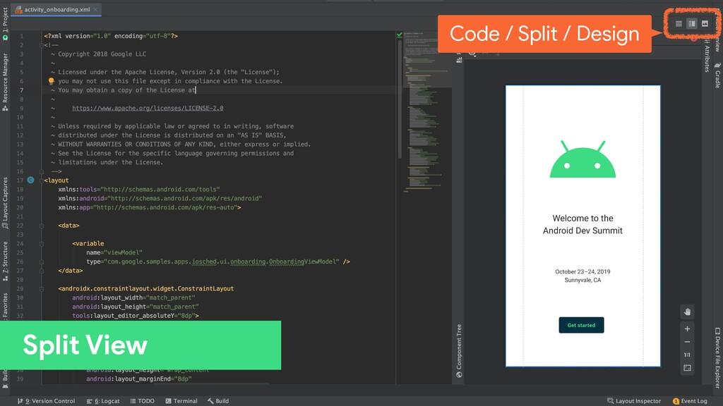 Split View Code / Split / Design