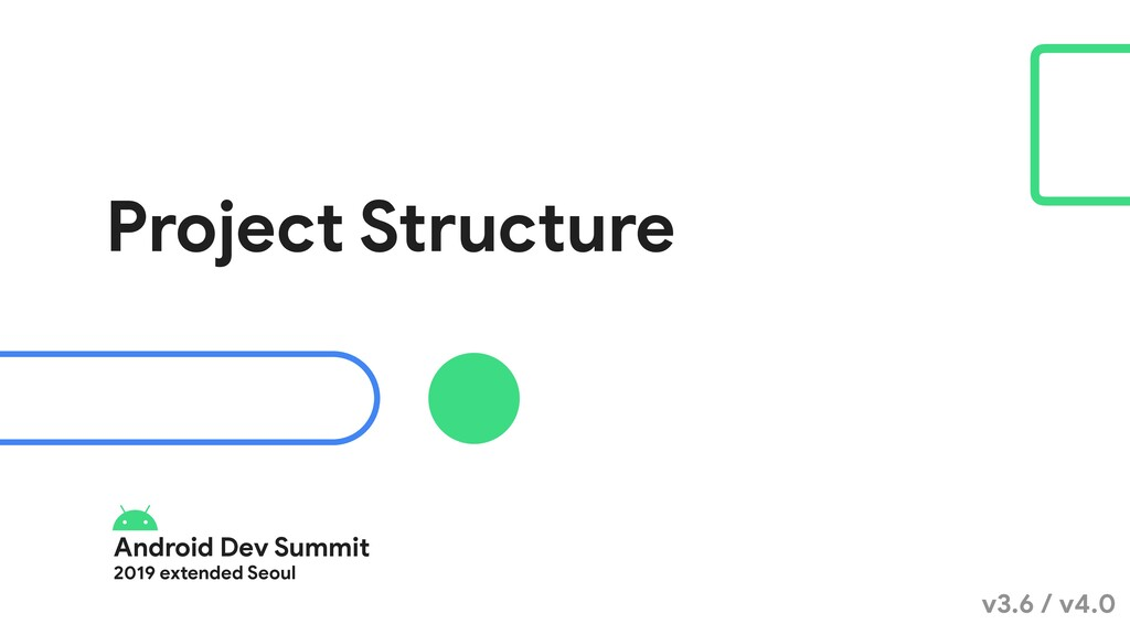 Android Dev Summit  2019 extended Seoul Project...