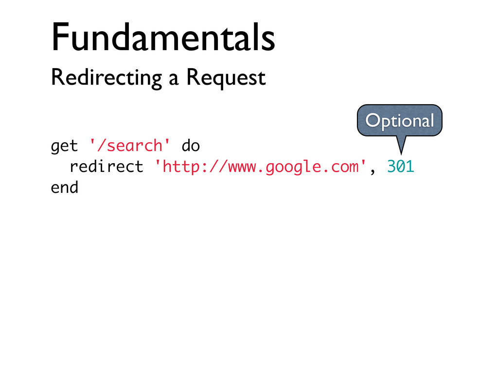 Fundamentals Redirecting a Request get '/search...