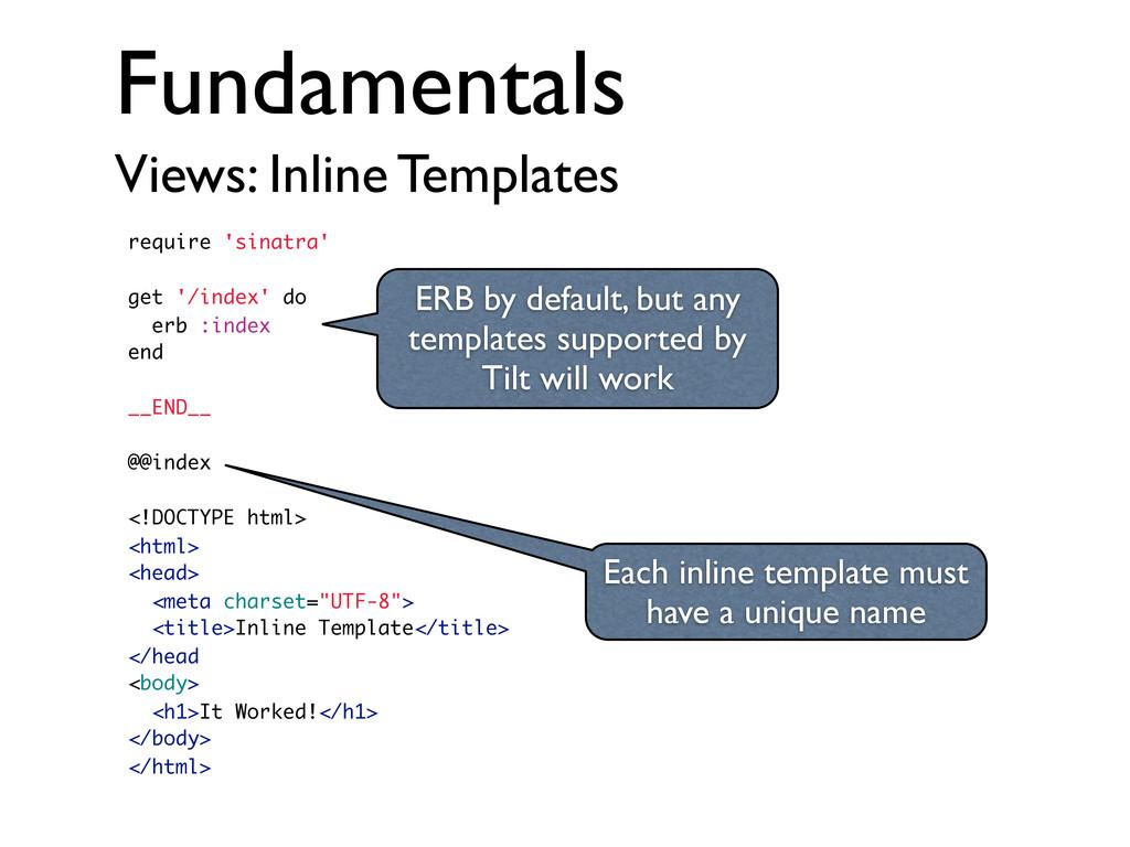 Fundamentals Views: Inline Templates require 's...