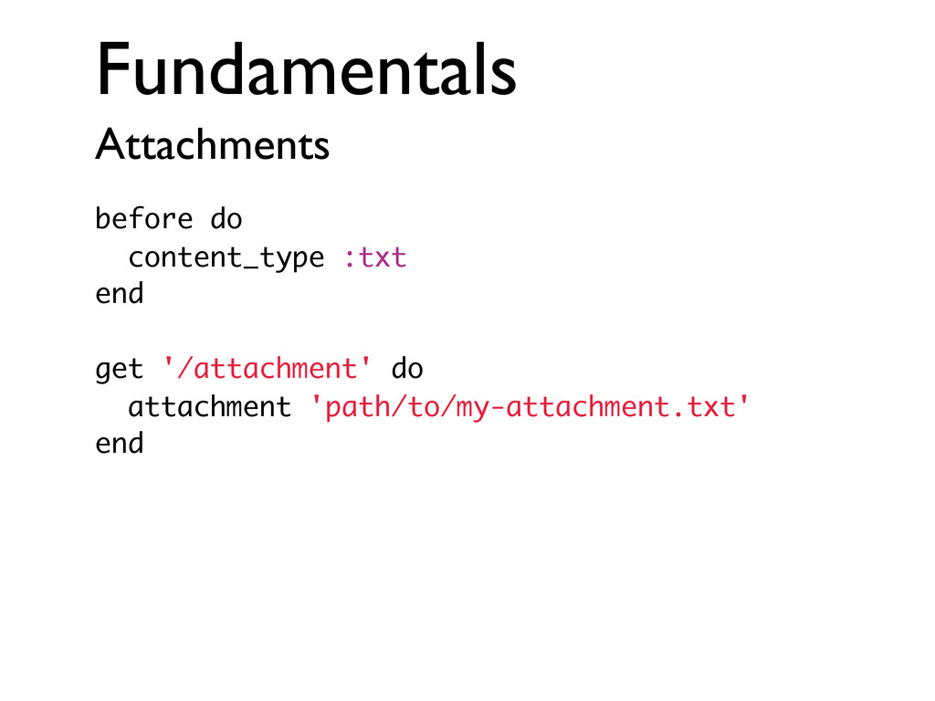 Fundamentals Attachments before do content_type...