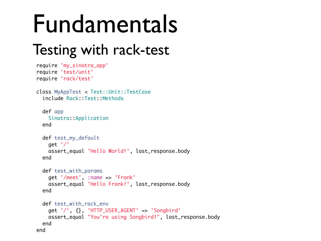 Fundamentals Testing with rack-test require 'my...