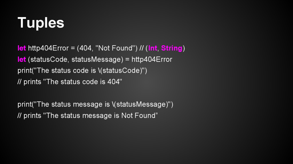 """Tuples let http404Error = (404, """"Not Found"""") //..."""