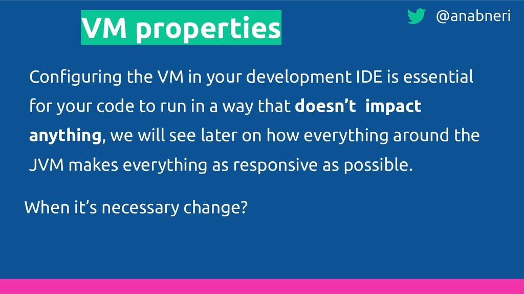 VM properties Configuring the VM in your develop...