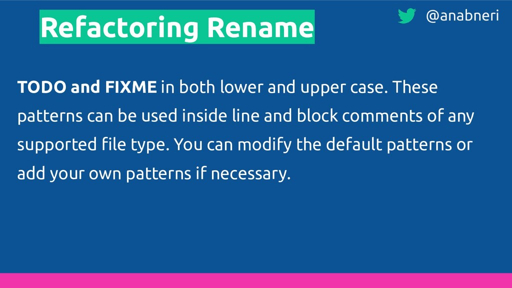 Refactoring Rename TODO and FIXME in both lower...