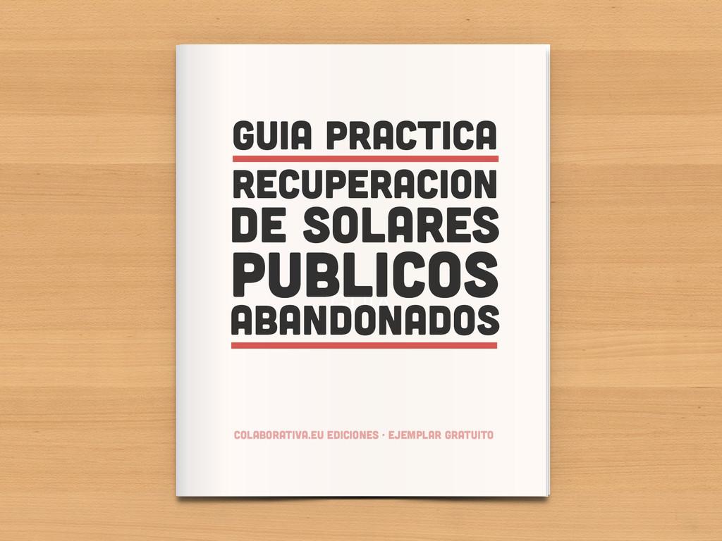 GUIA GUiA practica recuperaciOn DE SOLARES PUBL...