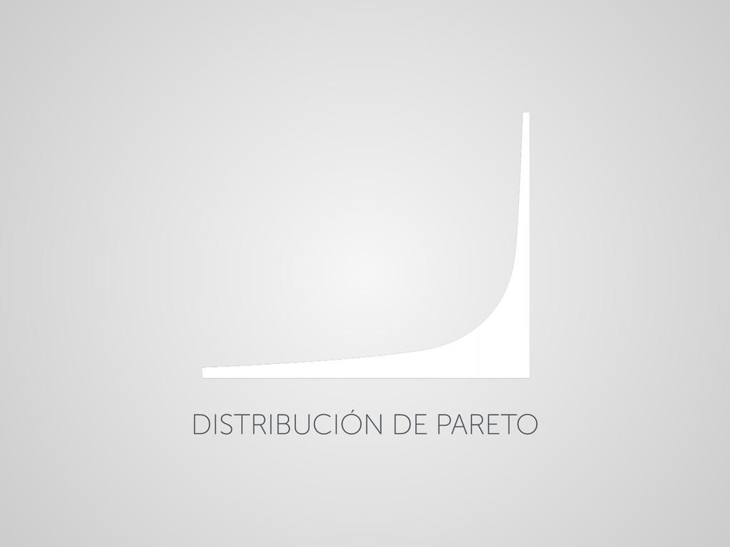 DISTRIBUCIÓN DE PARETO