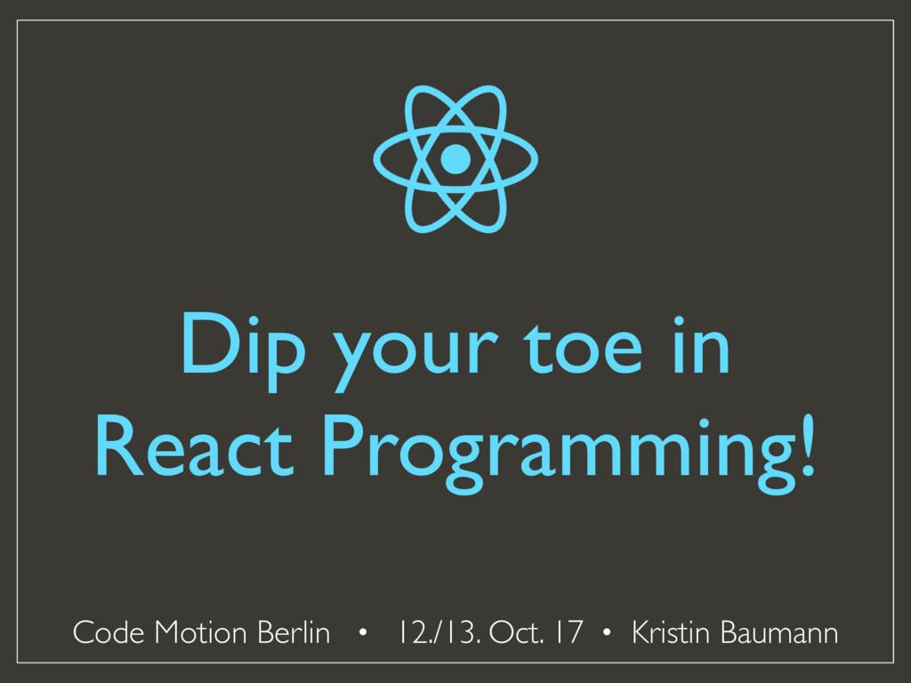 Code Motion Berlin · 12./13. Oct. 17 · Kristin ...