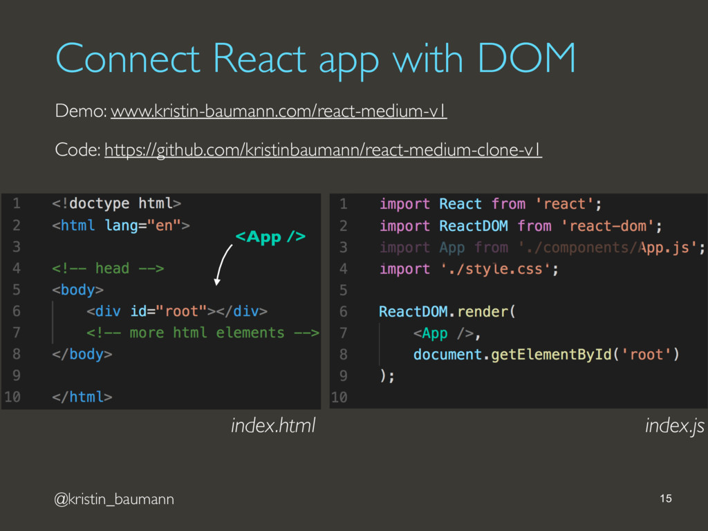 @kristin_baumann Connect React app with DOM 15 ...