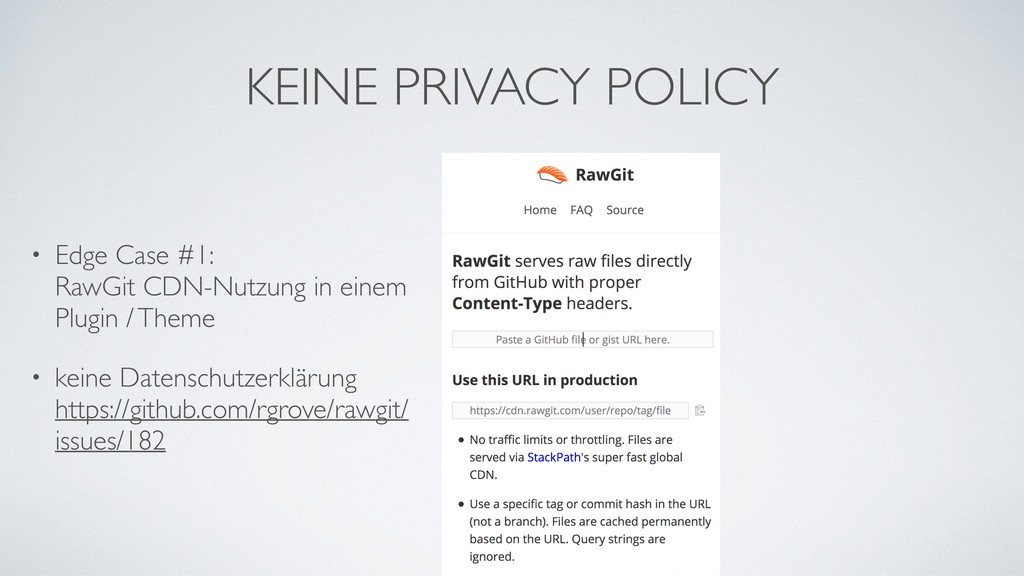 KEINE PRIVACY POLICY • Edge Case #1: