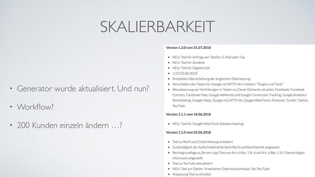 SKALIERBARKEIT • Generator wurde aktualisiert. ...