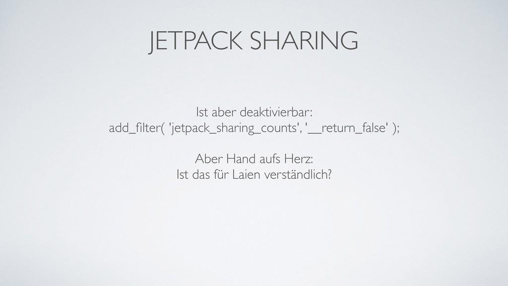 JETPACK SHARING Ist aber deaktivierbar: add_filt...
