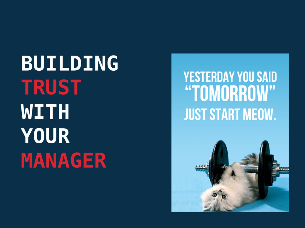 BUILDING  TRUST  WITH  YOUR  MANAGER