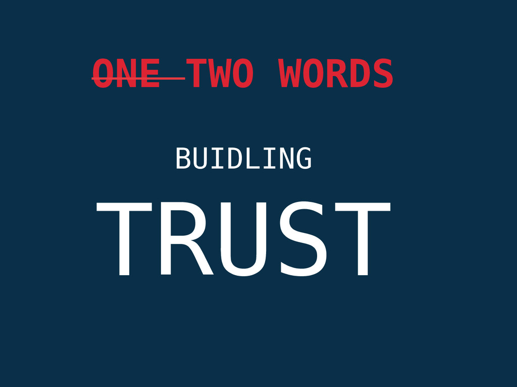 BUIDLING ONE TWO WORDS TRUST