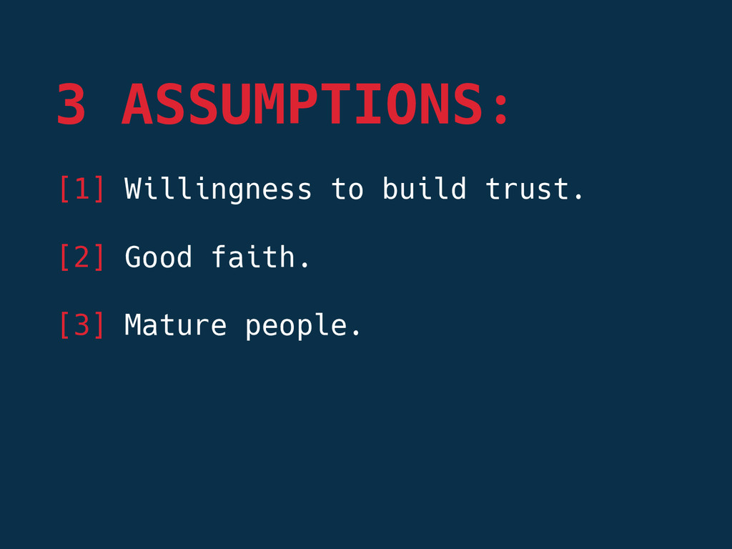 [1] Willingness to build trust.  [2] Good fait...