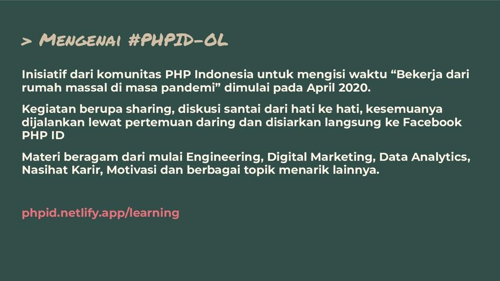 > Mengenai #PHPID-OL Inisiatif dari komunitas P...