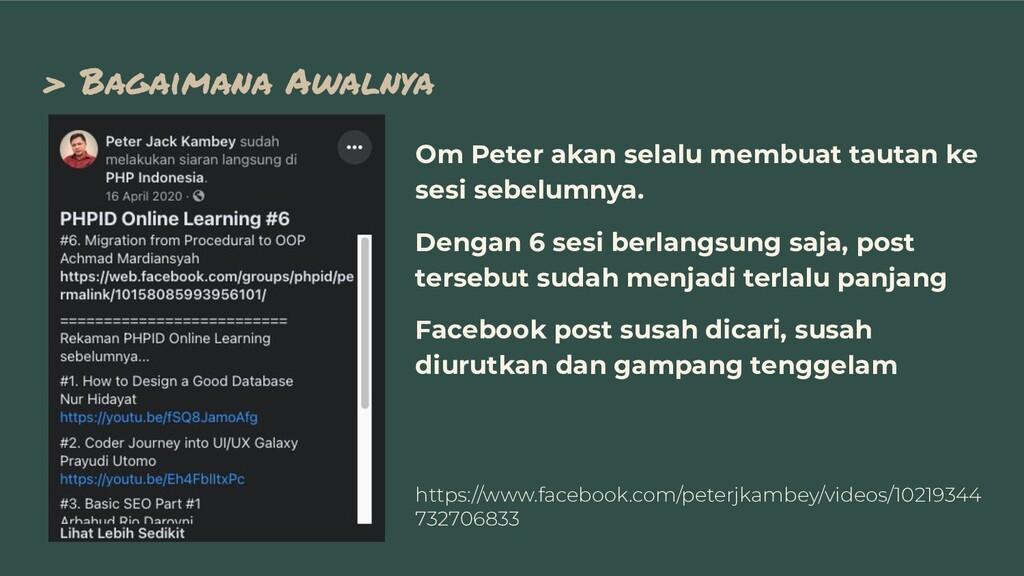 > Bagaimana Awalnya Om Peter akan selalu membua...