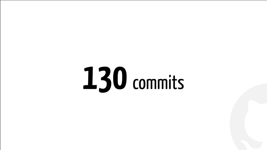 ! ! 130 commits