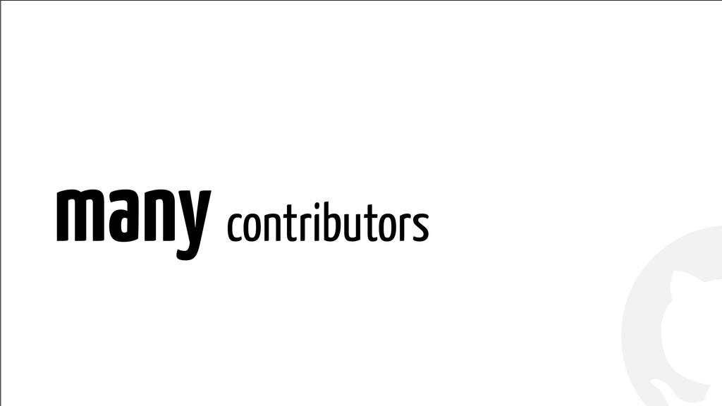 ! ! many contributors