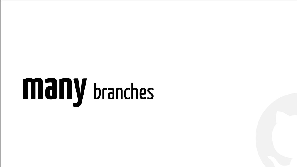! ! many branches