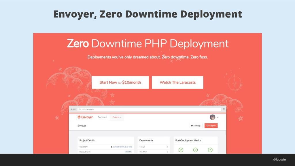 Envoyer, Zero Downtime Deployment @lubusin