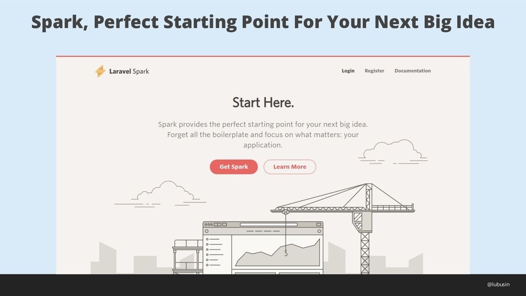 Spark, Perfect Starting Point For Your Next Big...