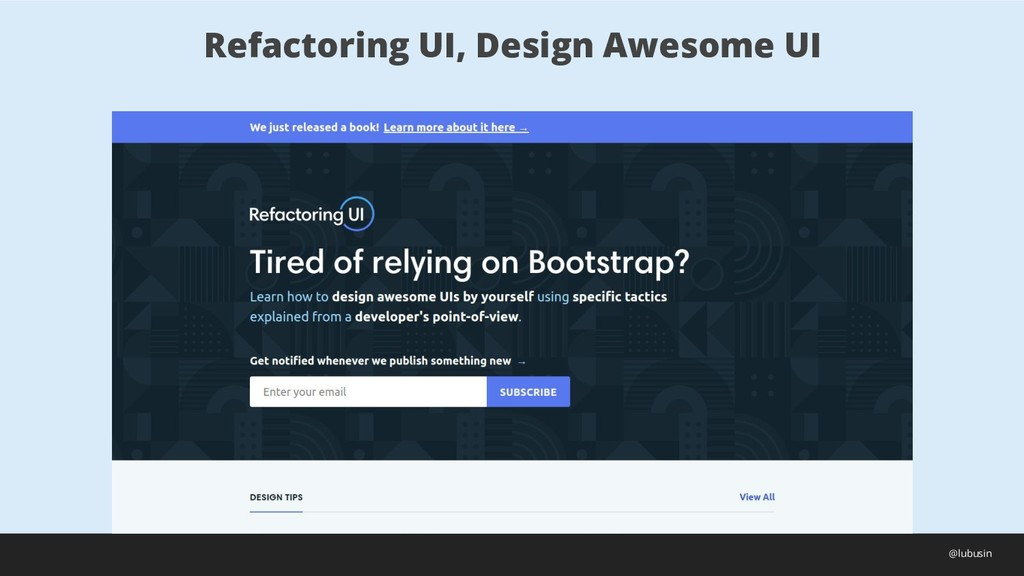Refactoring UI, Design Awesome UI @lubusin