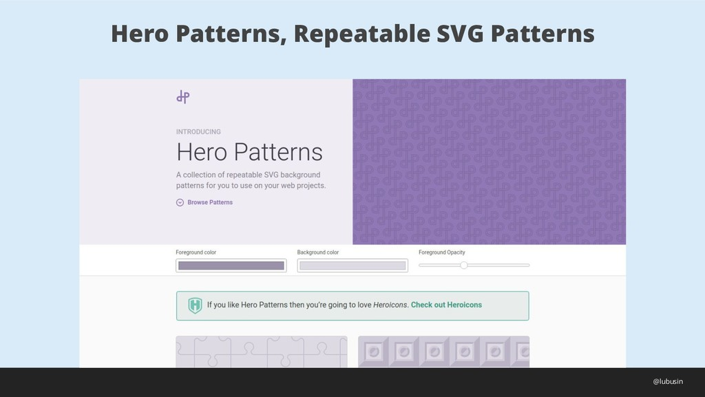 Hero Patterns, Repeatable SVG Patterns @lubusin