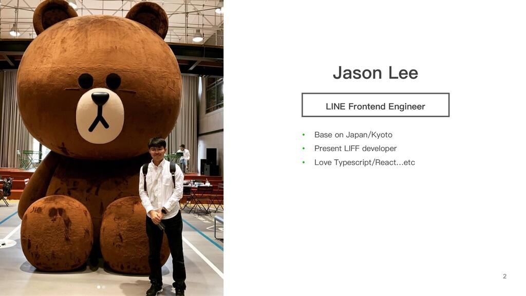 Jason Lee LINE Frontend Engineer • Base on Japa...