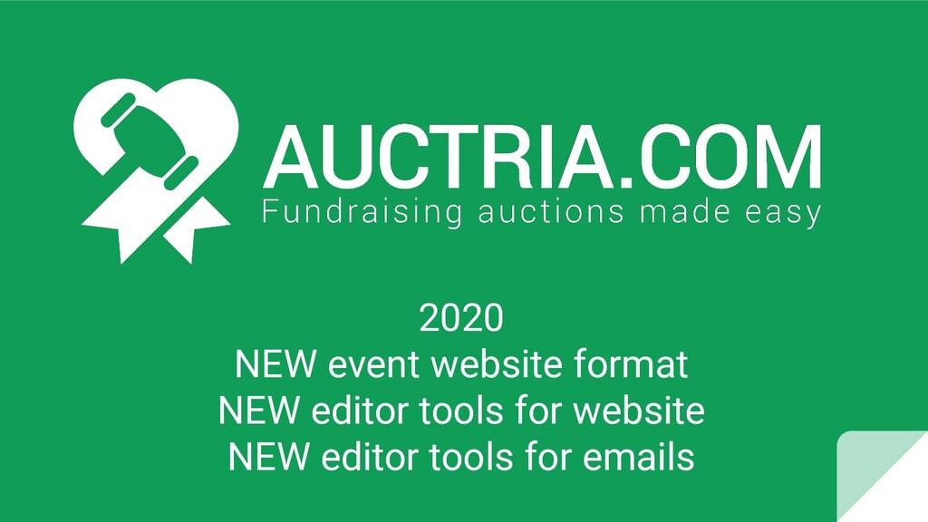 2020 NEW event website format NEW editor tools ...