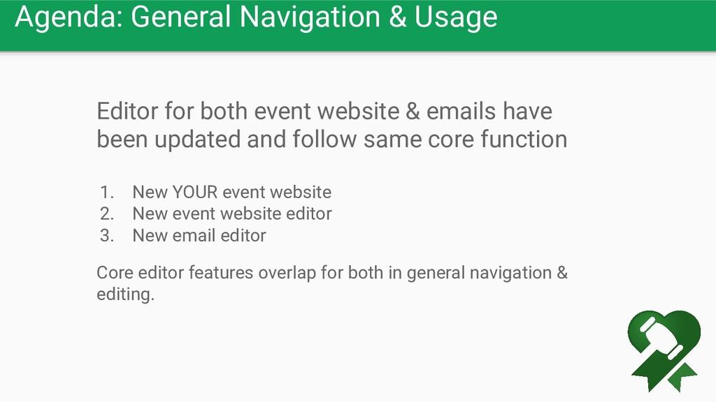 Agenda: General Navigation & Usage Editor for b...