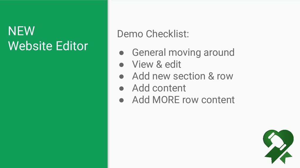 NEW Website Editor Demo Checklist: ● General mo...