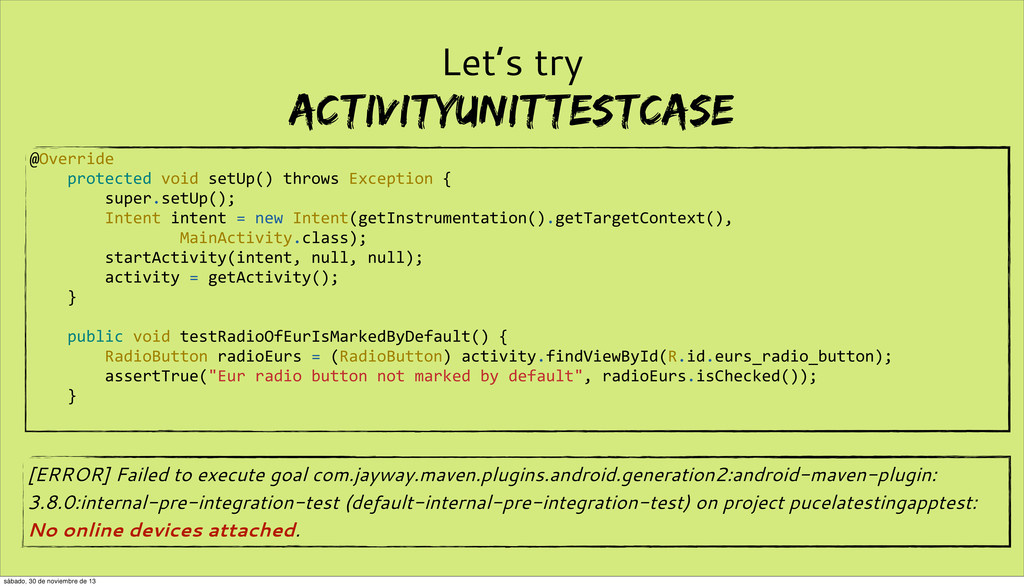 Let's try ActivityUnitTestCase [ERROR] Failed t...